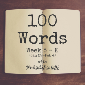 100 Words- Week 5 with Mrs. Writes a Latte